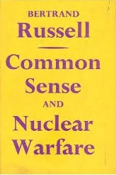 Bertrand Russell 'nuclear weapons'