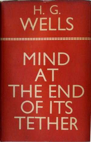 Wells Mind at the End of its Tether
